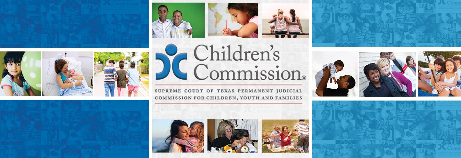 Children's Commission static banner; pictures of children, youth and families; Children's Commission logo