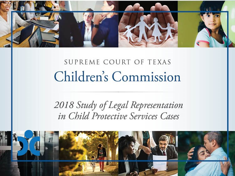 2018 Study of Legal Representation in Child Protective Services Cases
